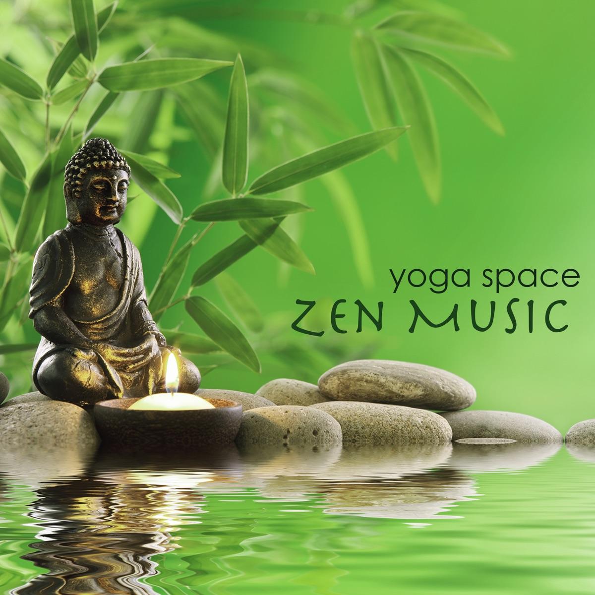 Yoga Space Zen Music – Feng Shui World Relaxing Music