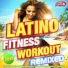 Latino Fitness Workout Remixed 2015 - Latin Fitness Dance Hits, Merengue, Salsa, Kuduro, Running & Aerobics - Various Artists