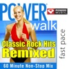 Power Walk Classic Rock Hits Remixed 60 Minute Non Stop Workout Mix