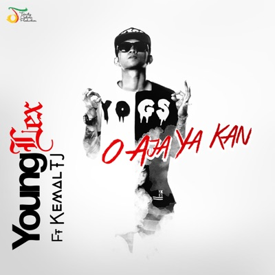 Young Lex O Aja Ya Kan (feat. Kemal & TJ)