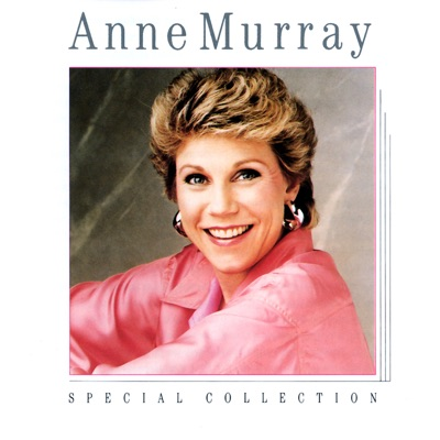 Special Collection - Anne Murray