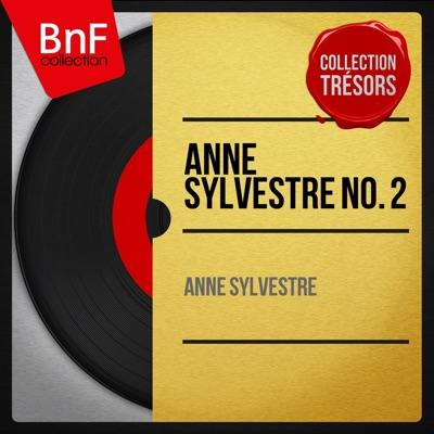 Anne Sylvestre No. 2 (Mono Version) - Anne Sylvestre