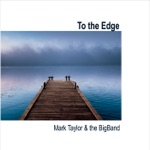 Mark Taylor & The BigBand - All the Things You Are