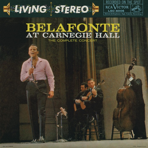 Belafonte At Carnegie Hall: The Complete Concert (Live)