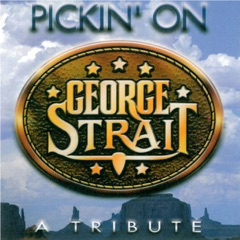 Pickin' On George Strait: A Tribute