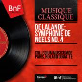De Lalande: Symphonie de noëls No. 4 (Mono Version)