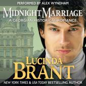 Midnight Marriage: A Georgian Historical Romance (Unabridged)