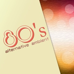 80's Alternative Ambient - Obscure Tracks, Electronic Classics
