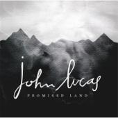 Promised Land - John Lucas