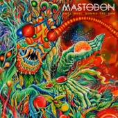 Mastodon - Diamond In the Witch House