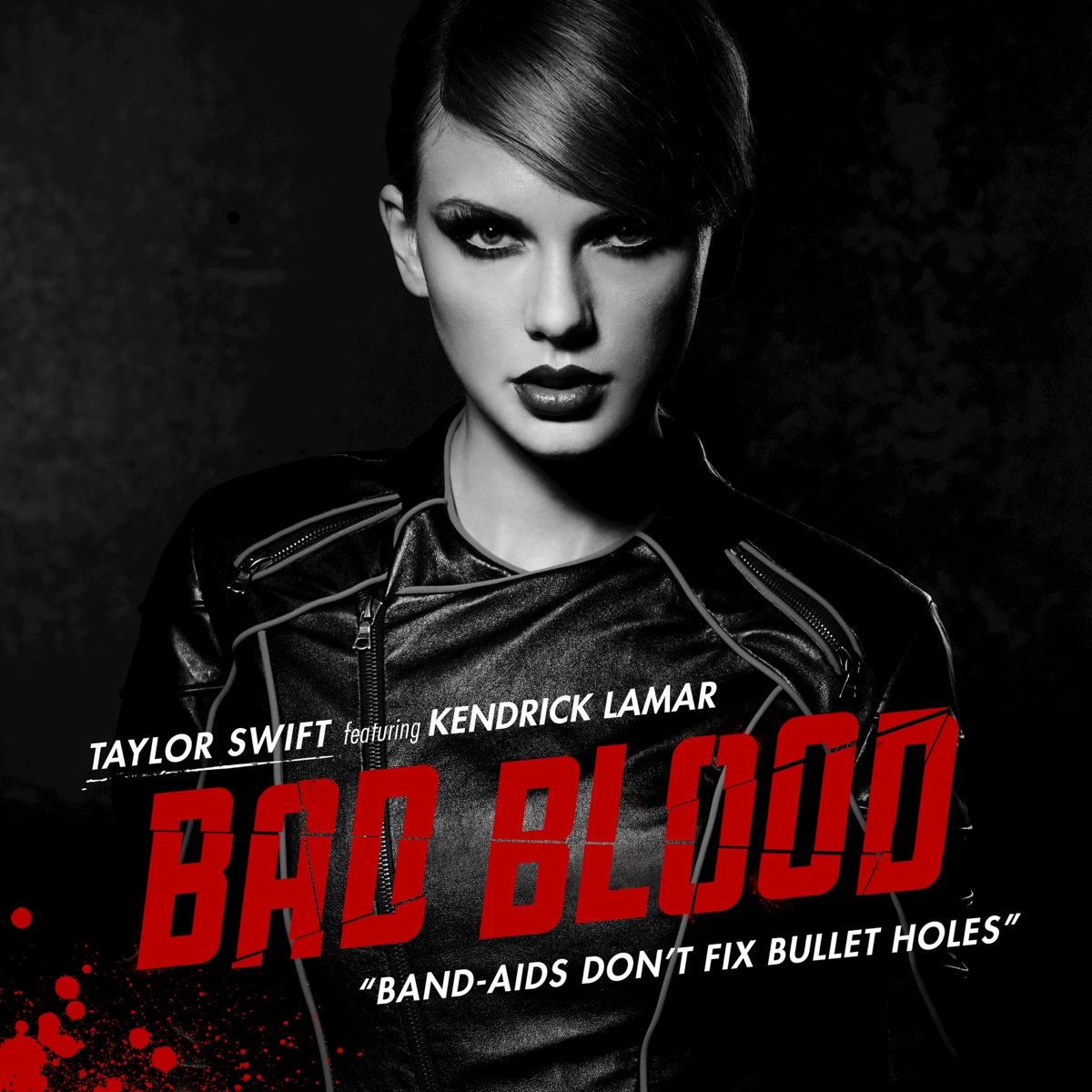 Bad Blood feat Kendrick Lamar - Single Taylor Swift CD cover