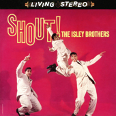 Shout, Pt. 2 (Mono with Extended Fade) - The Isley Brothers