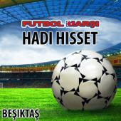 Hadi Hisset (Beşiktaş Futbol Marşi - Anthems)