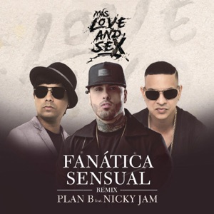 Fanática Sensual (Remix) [feat. Nicky Jam] - Single Mp3 Download