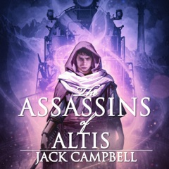 The Assassins of Altis: The Pillars of Reality, Book 3 (Unabridged)
