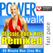 Power Walk - Classic Rock Hits Remixed (60 Minute Non-Stop Workout Mix) - Power Music Workout - Power Music Workout