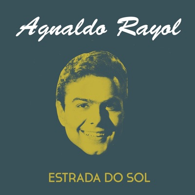 Estrada do Sol - Single - Agnaldo Rayol