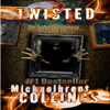 Twisted (Unabridged) - Michaelbrent Collings