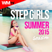 Step Girls Summer 2015 Session (60 Minutes Non-Stop Mixed Compilation for Fitness And Workout 132 BPM)