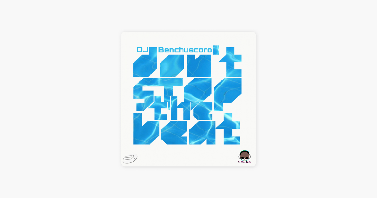 Dont Stop the Beat (Drop Of Glory) by DJ Benchuscoro