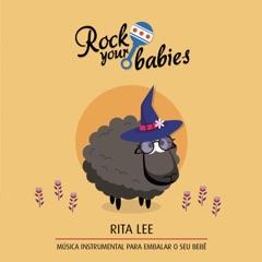 Rock Your Babies: Rita Lee