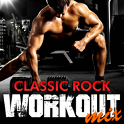 Classic Rock Workout Mix - Rock Classic Hits AllStars - Rock Classic Hits AllStars