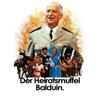 Balduin, der Heiratsmuffel (Original Motion Picture Soundtrack) - Raymond Lefèvre