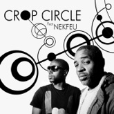 Crop Circle (feat. Nekfeu) - Single