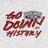 Go Down in History - EP - Four Year Strong