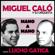 Caminito (feat. Orquesta De Miguel Calo & Lucho Gatica) - Miguel Caló