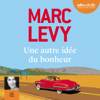 Marc Levy - Une autre idée du bonheur artwork