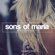 Where the Rivers Flow - Sons of Maria