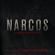 Narcos (Deluxe Edition) [A Netflix Original Series Soundtrack] - Pedro Bromfman
