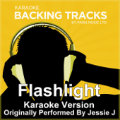 Flashlight (Originally Performed By Jessie J) [Karaoke Version]