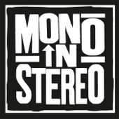 Mono in Stereo - Feels Alright