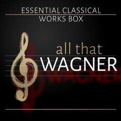 All that Wagner