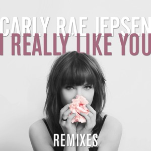 I Really Like You (Remixes) - EP Mp3 Download