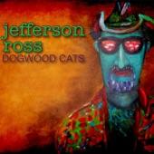 Jefferson Ross - Trouble Is