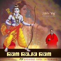ShivYog Chants Ram Raja Ram