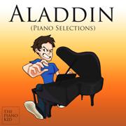 Aladdin (Piano Selections) - The Piano Kid - The Piano Kid