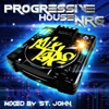 Mixtape – Progressive House NRG (Mixed by St. John)
