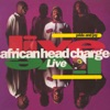 Pride and Joy - Live, African Head Charge