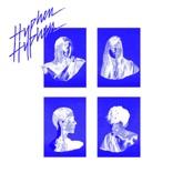 Hyphen Hyphen - EP