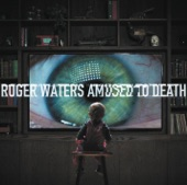 Roger Waters - What God Wants, Pt. I