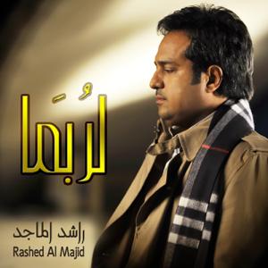 Rashed Al Majid - La Robama