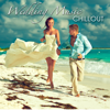 Wedding Music Chillout - First Dance Songs, Instrumental Wedding Classics, Romantic Wedding Songs for Ceremony, Party and Honeymoon, Chill Out, Piano & Guitar Music - Verschillende artiesten