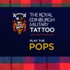 Various Artists - The Royal Edinburgh Military Tattoo - Play the Pops artwork