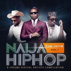 Naija Hiphop: The Hits, Vol. 1
