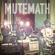 MUTEMATH - MuteMath (Deluxe Version)