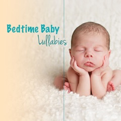 Baby Bedtime Lullabies - Sleep Therapy Music for Newborns and Toddlers